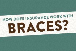 braces insurance